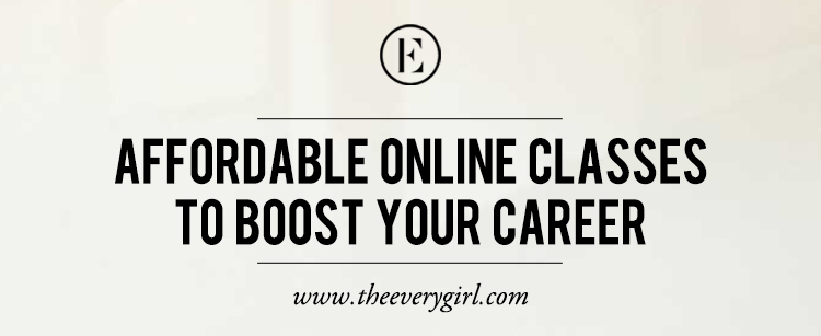 Classes to boost your career on theeverygirl.com